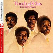 I'm In Heaven (Digitally Remastered) von Touch of Class