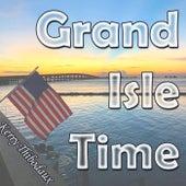 Grand Isle Time by Kerry Thibodaux
