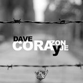 Corazón y coraje by Dave