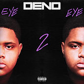 Eye 2 Eye by Deno