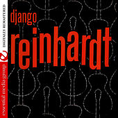 Django Reinhardt (Digitally Remastered) by Django Reinhardt