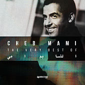 The Very Best Of Cheb Mami, Vol. 2 by Cheb Mami