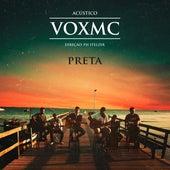 Preta (Acústico) by Ivo Brito Voxmc