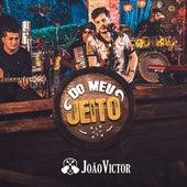 Do Meu Jeito de João Victor