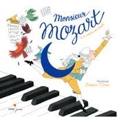 Monsieur Mozart de François Morel
