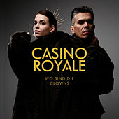 Wo sind die Clowns by Casino Royale