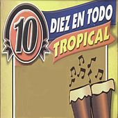 Diez en Todo Tropical de Various Artists