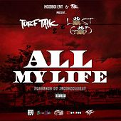All My Life by Turf Talk
