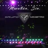 Desde el Carnaval de Mazatlán, Sin. by Grupo Ministro