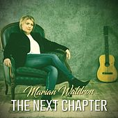 The Next Chapter by Marian Waldron