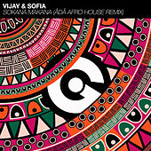 Sokana Makana (Ådå Afro House Remix) by Vijay and Sofia