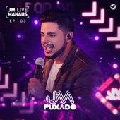 Jm Live Manaus, Ep. 3 de Jm Puxado