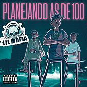 Planejando as de 100 by Lil Mafia