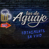 Totalmente en Vivo by Los De Aguaje