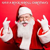 Have a Rock n Roll Christmas di Various Artists