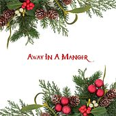 Away in a Manager by Various Artists