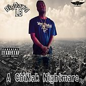 A ChiMak Nightmare EP by BigDawg LB