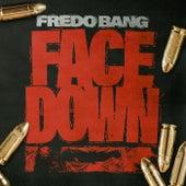 Face Down by Fredo Bang
