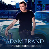 Speed Of Life by Adam Brand