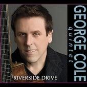 Riverside Drive by George Cole Quintet