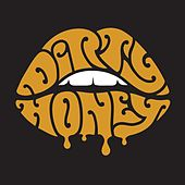 Dirty Honey von Dirty Honey