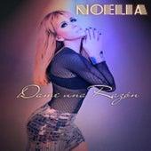 Dame una Razón by Noelia