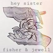 Hey Sister von Fisher