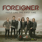Feels Like The First Time fra Foreigner