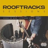 Rooftracks Sessions: Dona de Mim de Rooftracks
