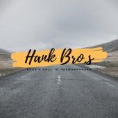 Hank Bro.s by Hank Bros