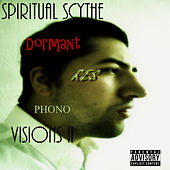 Visions II de Spiritual Scythe