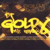 Dj Goldy The Remixs von Various Artists