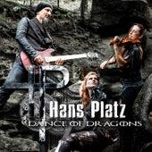 Dance of Dragons by Hans Platz
