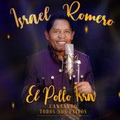 Cantando Todos Sus Éxitos, Israel Romero