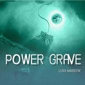 Power Grave van Luxx Marrow