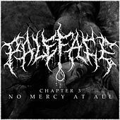 No Mercy at All, Ch. 3 (feat. Hood Brawl) by Paleface