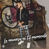 La Manera Ni el Momento by Tate