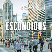 Escondidos von La Adictiva Banda San Jose de Mesillas