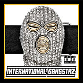 International Gangstaz by Various Artists