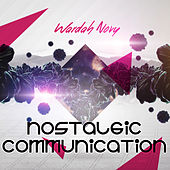 Nostalgic Communication de Wardah Novy