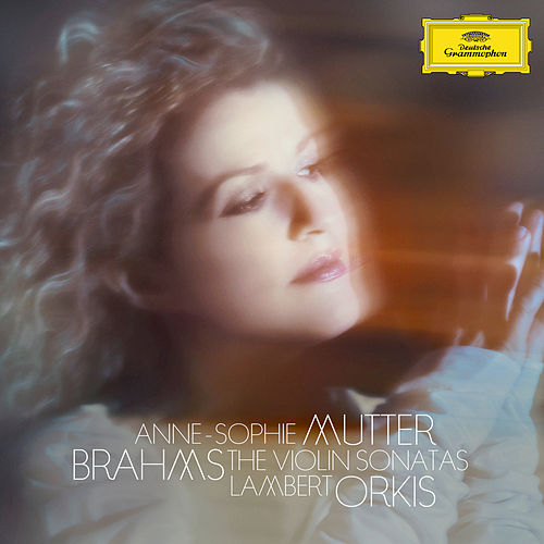 Brahms: The Violin Sonatas by Anne-Sophie Mutter