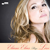 Eliane Elias Plays Live by Eliane Elias