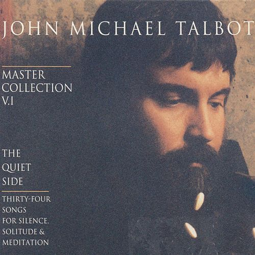 Master Collection, Vol. 1 by John Michael Talbot