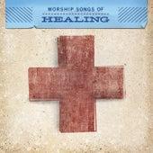 Worship Songs Of Healing de Various Artists
