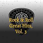Rock & Roll Great Hits, Vol. 3 de Bob Luman, Bobby Vinton, The Brothers Four, Bruce Channel, Bob Lind, Bobby Vee, Bent Fabric, Bobby Rydell, Bill Black's Combo, The Demensions, Billy Fury, Barbara George
