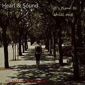 It`s time to chill out - nu jazz compilation by Heart