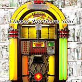 Classic Northern Soul di Frank Wilson, Four Tops, Debbie Dean, The Spinners, Dianna Ross, The Originals, Tammi Terrell, Jimmy Ruffin, Kim Weston, Barbara McNair, Stevie Wonder, Gladys Knight, The Dalton Boys, Earl Van Dyke