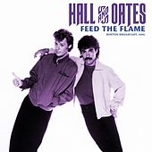 Feed The Flame de Hall & Oates