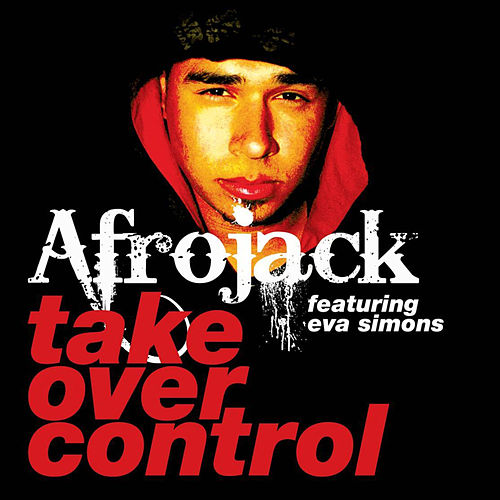 Take Over Control by Afrojack