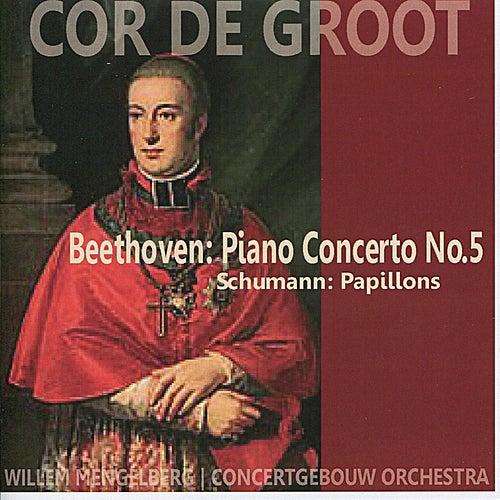 Beethoven: Piano Concerto No. 5 - Schumann: Papillons by Cor de Groot